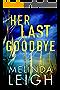 Her Last Goodbye (Morgan Dane Book 2) (English Edition)