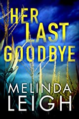 Her Last Goodbye (Morgan Dane Book 2) Kindle Edition