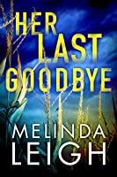 Her Last Goodbye (Morgan Dane Book 2)