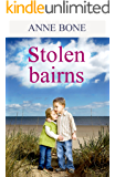 STOLEN BAIRNS: Scottish Fiction