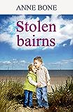 STOLEN BAIRNS: Scottish Fiction