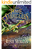 The Time Smugglers (The Camelot Inheritance ~ Book 2): A mystery adventure book for children and teens age 10 -14