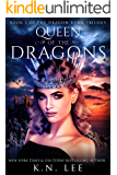 Queen of the Dragons: Book Three of the Dragon-Born Trilogy