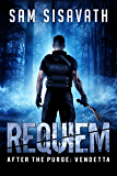 Requiem (After The Purge: Vendetta Trilogy, Book 1) (English Edition)