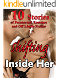 Shifting Inside Her… 10 Stories of Paranormal Romance and Off Limits Frolics