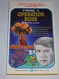Operation Nuke (Cyborg No 2)