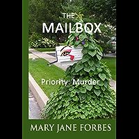 The Mailbox: Priority: Murder (Elizabeth Stitchway, Private Investigator Series Book 1)