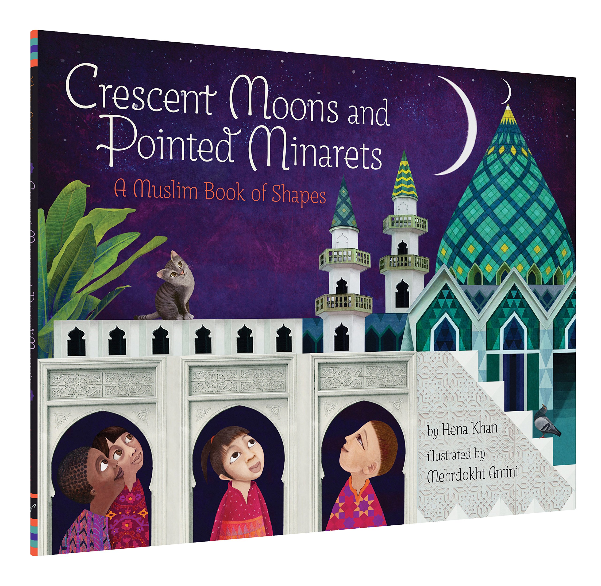 Amazon Crescent Moons And Pointed Minarets A Muslim Book Of