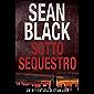 Sotto Sequestro - Serie di Ryan Lock 1 (Italian Edition)