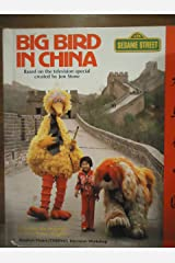 BIG BIRD IN CHINA Hardcover