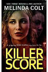 Killer Score (The Irish Garda Files Book 2) Kindle Edition