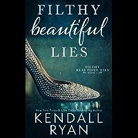 Filthy Beautiful Lies (English Edition)