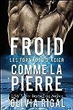 Froid comme la pierre (Les Tornades d'Acier t. 1) (French Edition)
