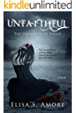 Unfaithful - The Deception of Night: (The Touched Paranormal Angel Romance Series, Book 2). (A Gothic Romance Based On A Norwegian Legend.)