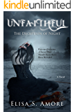 Unfaithful - The Deception of Night: (The Touched Paranormal Angel Romance Series, Book 2). (A Gothic Romance Based On A Norwegian Legend.) (English Edition)