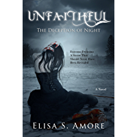 Unfaithful: A Dark Paranormal Romance (The Touched Saga Book 2) (English Edition)