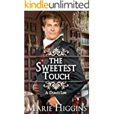 The Sweetest Touch: A Duke's Life (Sons of Worthington Book 2)