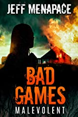 Bad Games: Malevolent - A Dark Psychological Thriller (Bad Games Series Book 4) Kindle Edition