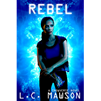 Rebel (Engineered Rebel Book 1)
