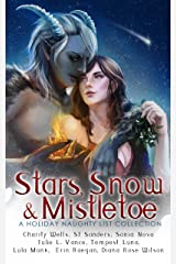 Stars, Snow and Mistletoe: A Holiday Naughty List Collection Kindle Edition