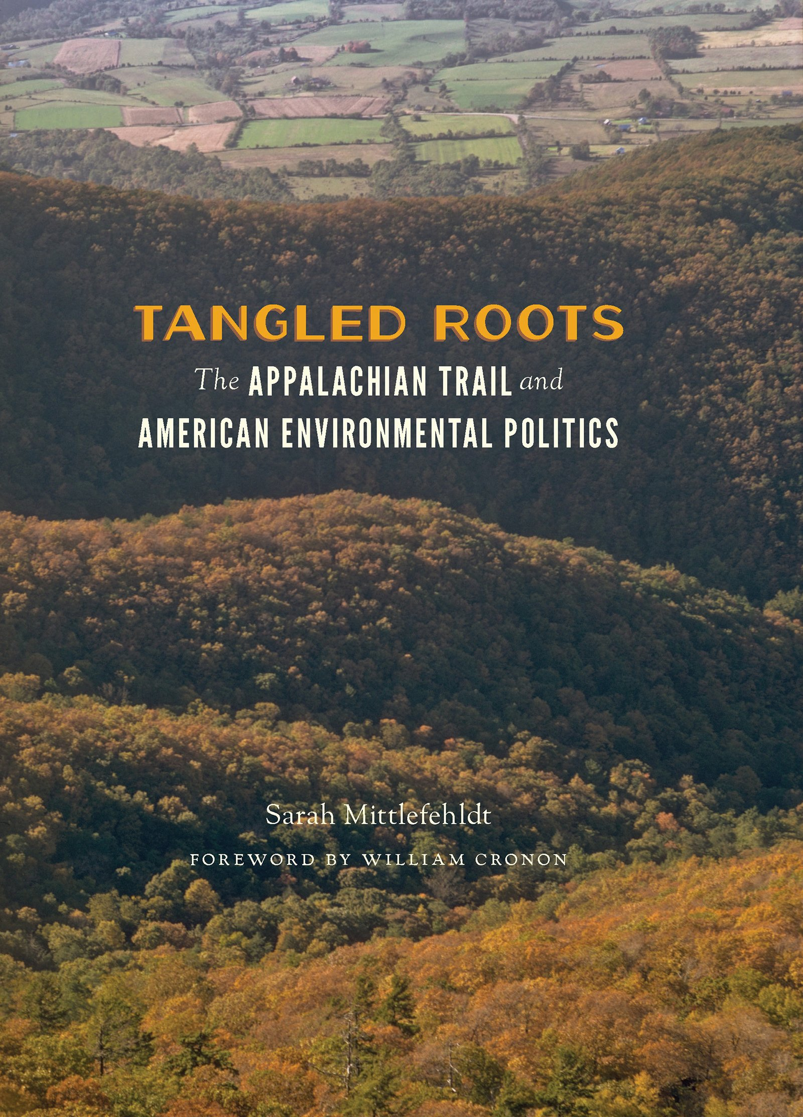 Tangled Roots: The Appalachian Trail and American