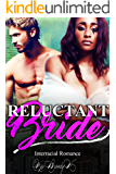 Reluctant Bride: Interracial Romance