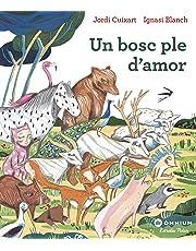 Un bosc ple d'amor (Primers lectors)