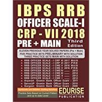 IBPS RRB OFFICER SCALE 1 CRP 7 2018 PRELIMINARY + MAIN Previous Year Solved Papers (2009 to 2017) Practice Sets with Solutions