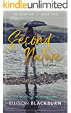 Second Nature: A Novel (The Fountain Book 2)