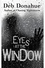 Eyes at the Window Kindle Edition