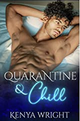 Quarantine and Chill (AMBW standalone Romance) Kindle Edition