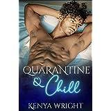 Quarantine and Chill (AMBW standalone Romance)