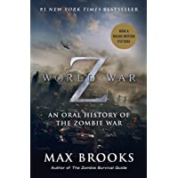 World War Z (Movie Tie-In Edition): An Oral History of the Zombie War