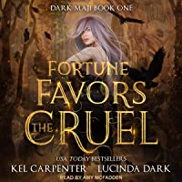 Fortune Favors the Cruel: Dark Maji Series, Book 1