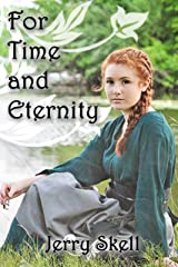 For Time and Eternity Kindle Edition