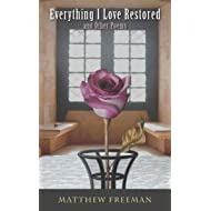 Everything I Love Restored: and Other Poems
