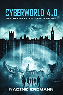 Cyberworld 4.0 – The Secrets of Yonderwood