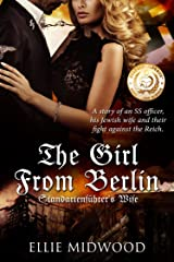 The Girl from Berlin: Standartenführer's Wife Kindle Edition
