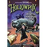 Hollowpox: The Hunt for Morrigan Crow (Nevermoor Book 3)