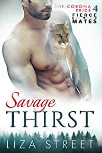 Savage Thirst (Fierce Mates: Corona Pride Book 4)
