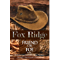 Fox Ridge, Friend or Foe, Book 3: Friend or Foe, Book 3