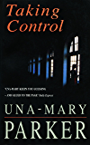 Taking Control: A scandalous thriller of glamour, romance and revenge