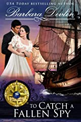 To Catch A Fallen Spy (Brethren of the Coast Book 8) Kindle Edition
