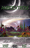 Ambidextrose: Digital Science Fiction Short Story