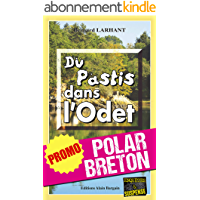 Du pastis dans l'Odet: Promotion spéciale : La quinzaine du polar breton ! (Enquêtes & Suspense)