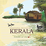 Traditional Delicacies Of KERALA (Foods of India)