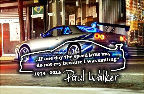 Paul Walker S Zitat Tuning 20x 8cm Hochleistungsfolie In Weiss Küche Haushalt