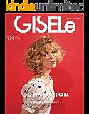GISELe(ジゼル) 2019年 04 月号 [雑誌]