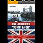 """Und London ruft """"SCHIFF AHOI!"""": Eine ungewöhnliche, pannenreiche Segelreise nach England"""