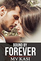 Bound by Forever: An Indian Love Story (The Singham Bloodlines) Kindle Edition